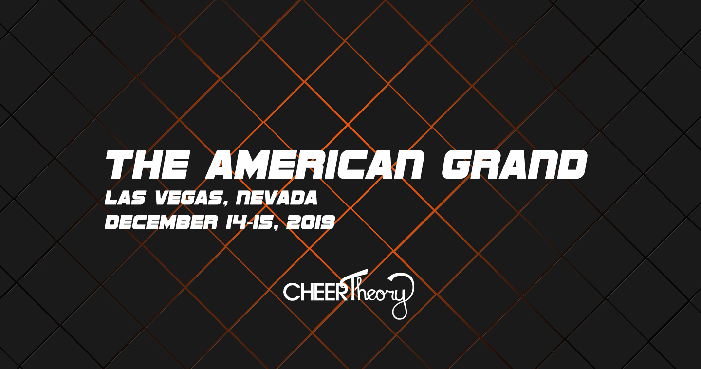 The American Grand 2019 - Cheer Theory